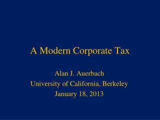 A Modern Corporate Tax