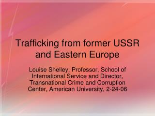 Trafficking from former USSR and Eastern Europe