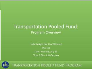 Transportation Pooled Fund:  Program Overview