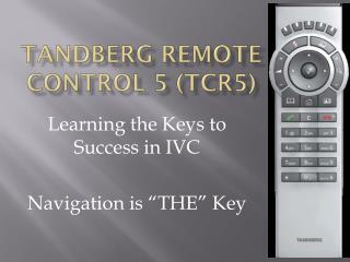 Tandberg Remote Control 5 (TCR5)
