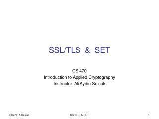 SSL/TLS  &  SET