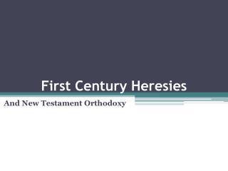 First Century Heresies
