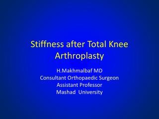 Stiffness after Total  K nee  Arthroplasty