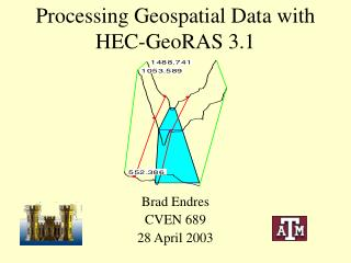 Processing Geospatial Data with HEC-GeoRAS 3.1