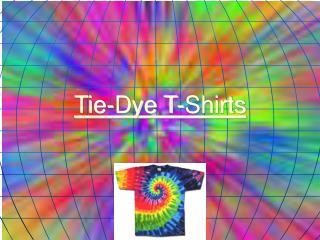 Tie-Dye T-Shirts