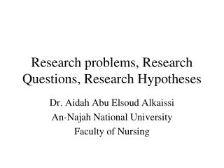 Research problems, Research Questions, Research Hypotheses