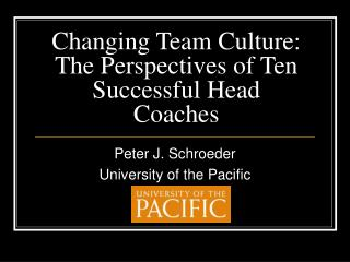 Changing Team Culture: The Perspectives of Ten Successful Head Coaches