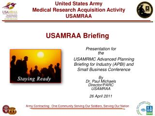 USAMRAA Briefing