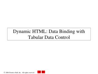 Dynamic HTML: Data Binding with Tabular Data Control