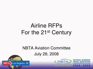 Airline RFPs  For the 21 st  Century