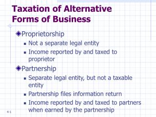 Taxation of Alternative Forms of Business