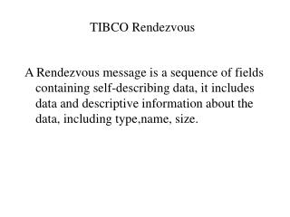 TIBCO Rendezvous