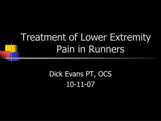 Treatment of Lower Extremity     Pain in Runners