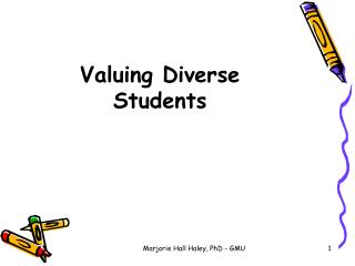 Valuing Diverse Students