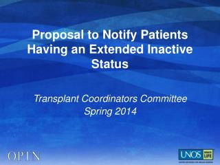 Proposal to Notify Patients Having an Extended Inactive Status
