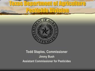Texas Department of Agriculture Pesticide Division