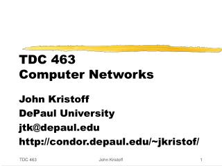 TDC 463 Computer Networks