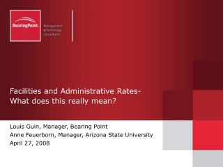 Facilities and Administrative Rates-  What does this really mean?