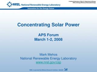 Concentrating Solar Power APS Forum March 1-2, 2008