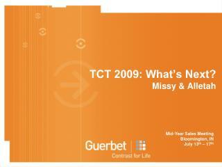 TCT 2009: What's Next?  Missy & Alletah