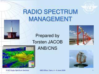 RADIO SPECTRUM MANAGEMENT