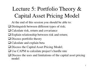 Lecture 5: Portfolio Theory & Capital Asset Pricing Model
