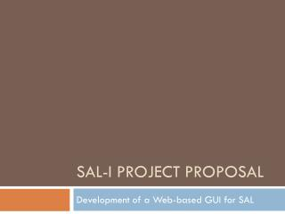 SAL-I Project Proposal
