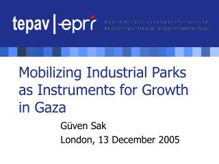Mobilizing Industrial Parks as Instruments for Growth in Gaza
