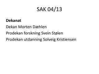 SAK 04/13