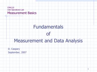 CM4110 Unit Operations Lab Measurement Basics