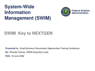 System-Wide Information Management (SWIM)