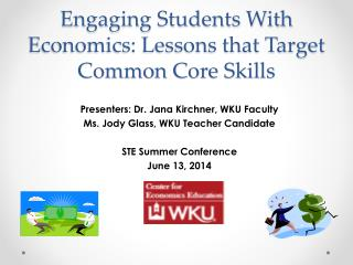 Engaging Students With Economics: Lessons that Target Common Core Skills