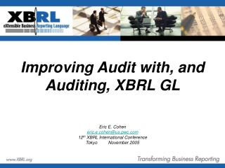 Improving Audit with, and Auditing, XBRL GL