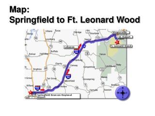 Map: Springfield to Ft. Leonard Wood