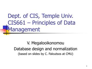 Dept. of CIS, Temple Univ.  CIS661 – Principles of Data Management