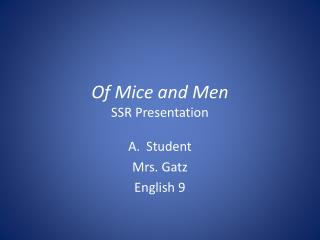 Of Mice and Men SSR Presentation