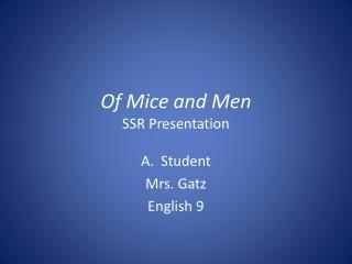 Of Mice and Men SSR Presentation