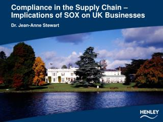 Compliance in the Supply Chain – Implications of SOX on UK Businesses