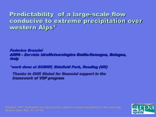 Predictability  of a large-scale flow conducive to extreme precipitation over western Alps*