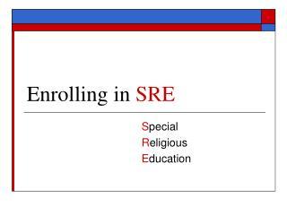 Enrolling in  SRE