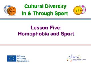 Lesson Five: Homophobia and Sport