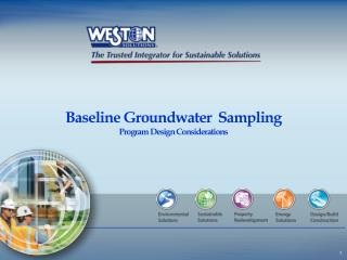 Baseline Groundwater  Sampling Program Design Considerations