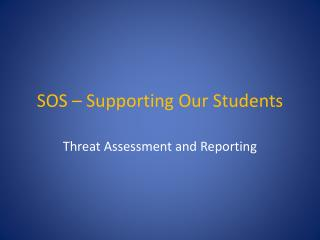SOS – Supporting Our Students