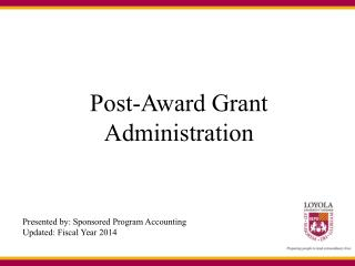 Post-Award Grant Administration