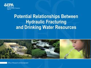 Potential Relationships Between Hydraulic Fracturing and Drinking Water Resources