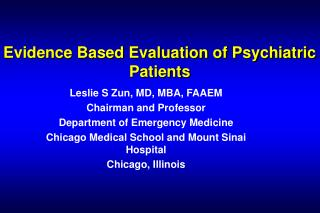 Evidence Based Evaluation of Psychiatric Patients