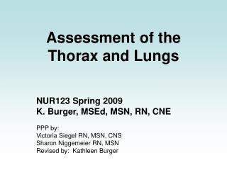 Assessment of the Thorax and Lungs