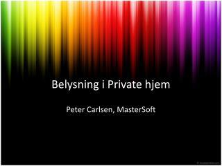Belysning i Private hjem