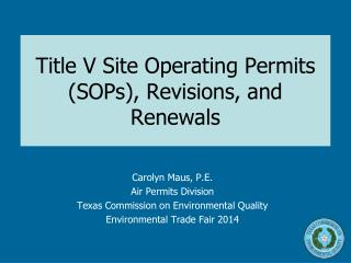 Title V Site Operating Permits (SOPs), Revisions, and Renewals