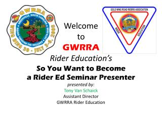 Welcome  to  GWRRA Rider Education's